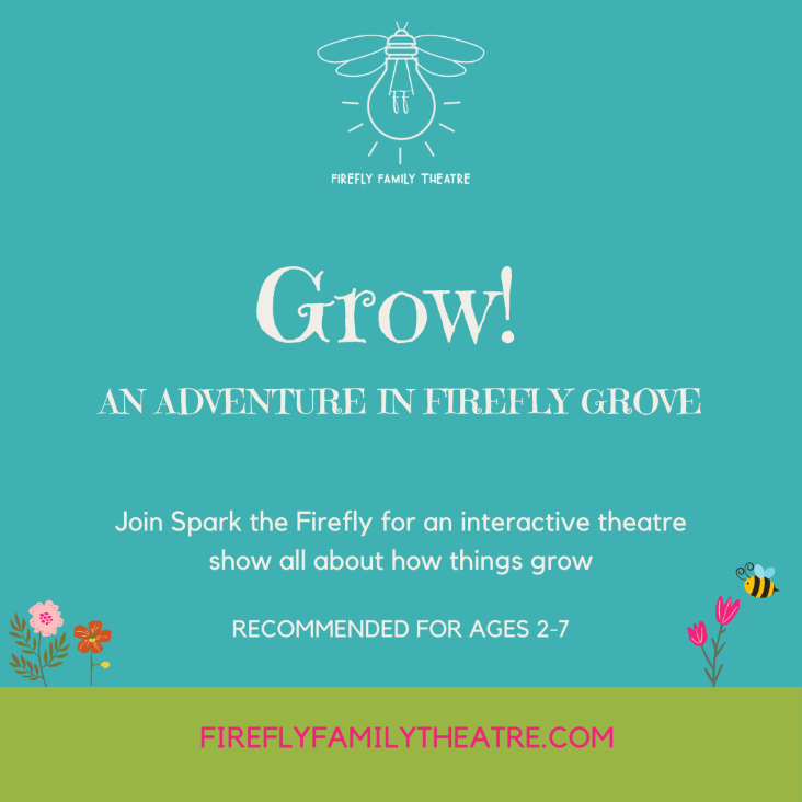 Firefly Family Theatre Presents: Grow!